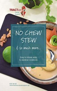 No Chew Stew cook book
